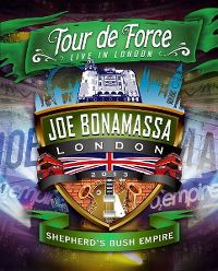 Cover Joe Bonamassa - Tour de force - Live In London - Shepherd's Bush Empire [DVD]